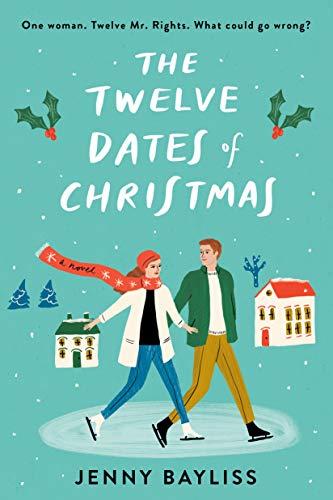 The Twelve Dates of Christmas Jenny Bayliss