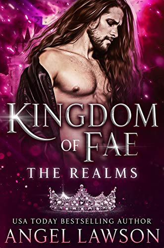 The Realms: Kingdom of Fae  Angel Lawson