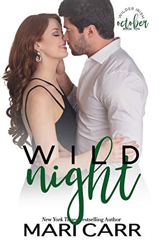 Wild Night: Frenemies Romance (Wilder Irish Book 10) Mari Carr