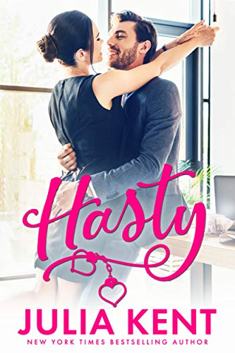 Hasty (Do-Over Book 4) Julia Kent