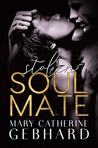 Stolen Soulmate (Crowne Point)  Mary Catherine Gebhard