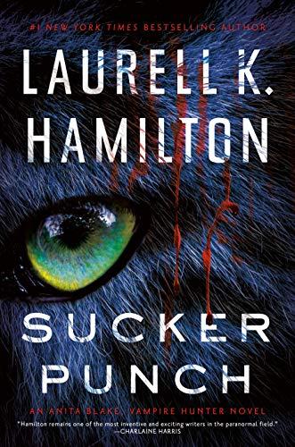 Sucker Punch (Anita Blake, Vampire Hunter Book 27) Laurell K. Hamilton