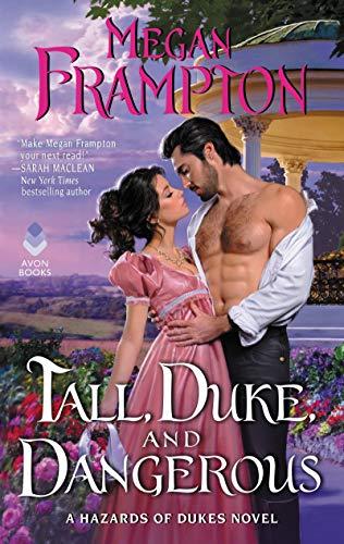 Tall, Duke, and Dangerous: A Hazards of Dukes Novel Megan Frampton