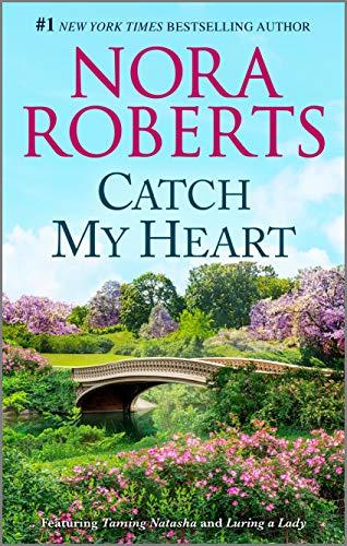 Catch My Heart (Stanislaskis) Nora Roberts