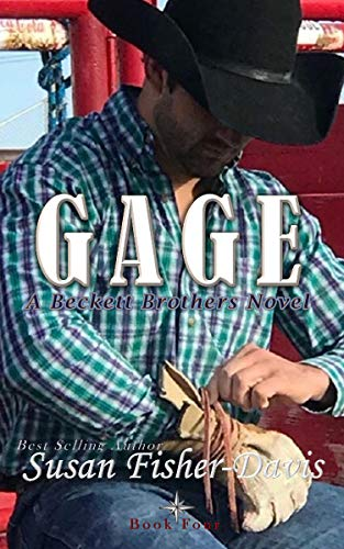 Gage: A Beckett Brothers Novel Book 4: The Beckett Brothers  Susan Fisher-Davis