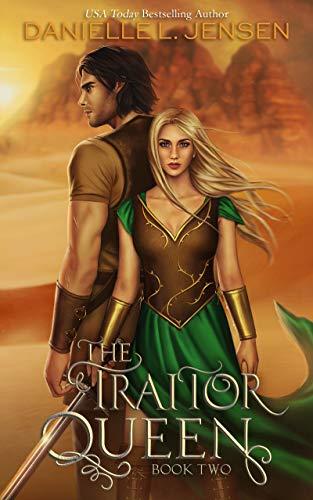 The Traitor Queen (The Bridge Kingdom Book 2) Danielle L. Jensen