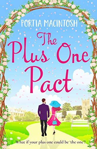 The Plus One Pact: A hilarious summer read  Portia MacIntosh