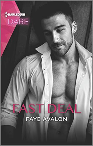 Fast Deal: A Scorching Hot Romance Faye Avalon