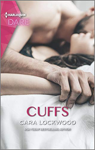 Cuffs: A Scorching Hot Romance Cara Lockwood