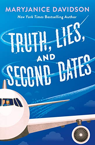 Truth, Lies, and Second Dates MaryJanice Davidson