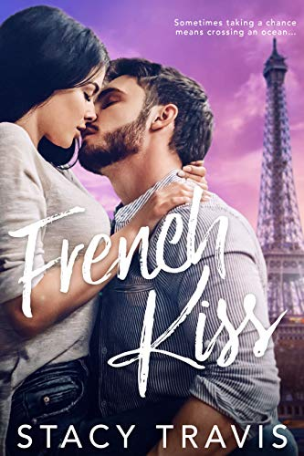 French Kiss  Stacy Travis