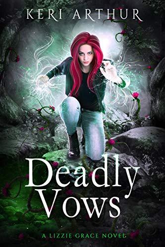 Deadly Vows (The Lizzie Grace Series Book 6)  Keri Arthur