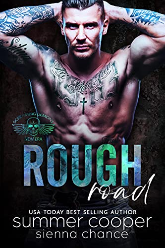 Rough Road (Screaming Demons MC Book 6) Summer Cooper and Sienna Chance