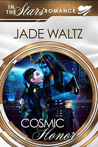 Cosmic Honor: In The Stars Romance (The Lian War Book 1)  Jade Waltz