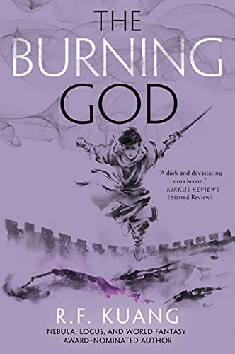 The Burning God (The Poppy War Book 3) R. F. Kuang