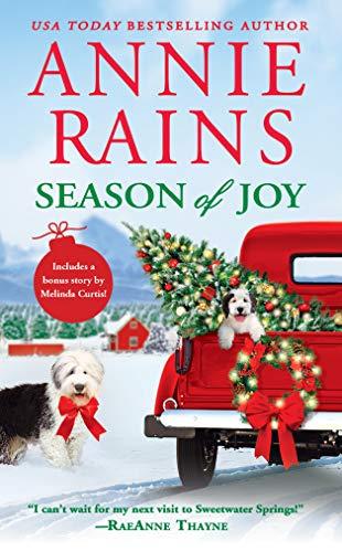 Season of Joy: Includes a bonus novella (Sweetwater Springs Book 6) Annie Rains