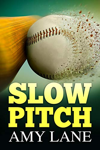 Slow Pitch  Amy Lane