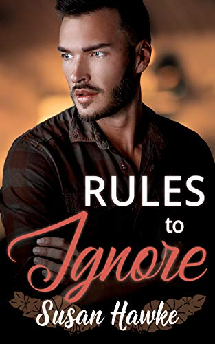 Rules to Ignore (Davey's Rules Book 7) Susan Hawke