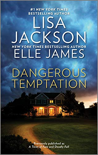 Dangerous Temptation  Lisa Jackson and Elle James