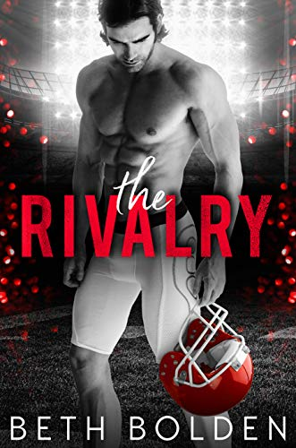 The Rivalry  Beth Bolden