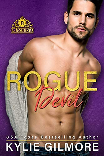 Rogue Devil (The Rourkes, Book 11) Kylie Gilmore