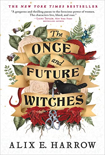 The Once and Future Witches Alix E. Harrow