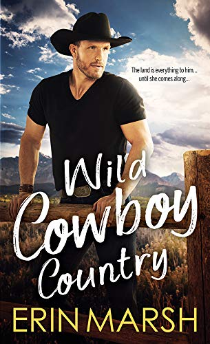Wild Cowboy Country Erin Marsh