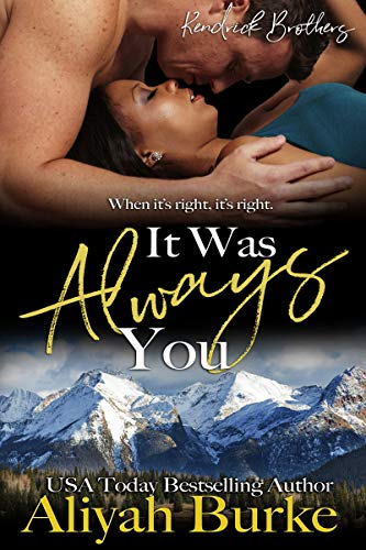 It Was Always You (Springwood Book 1)  Aliyah Burke