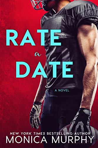 Rate A Date (Dating Book 5) Monica Murphy