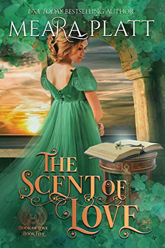 The Scent of Love (The Book of Love 5)  Meara Platt