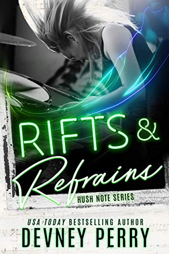 Rifts and Refrains (Hush Note Book 2) Devney Perry
