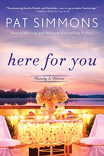Here for You (Family Is Forever Book 2) Pat Simmons
