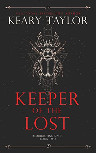 Keeper of the Lost (Resurrecting Magic Book 2)  Keary Taylor