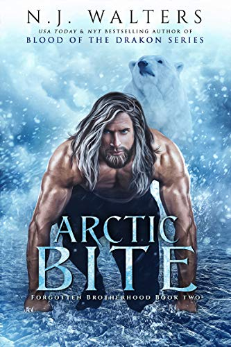 Arctic Bite (Forgotten Brotherhood Book 2)  N.J. Walters