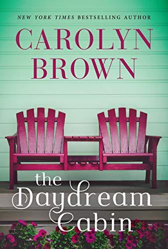 The Daydream Cabin Carolyn Brown