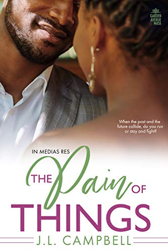 The Pain of Things (In Medias Res Book 3)  J.L. Campbell