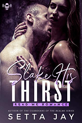 Slake His Thirst (In Blood Book 1)  Setta Jay