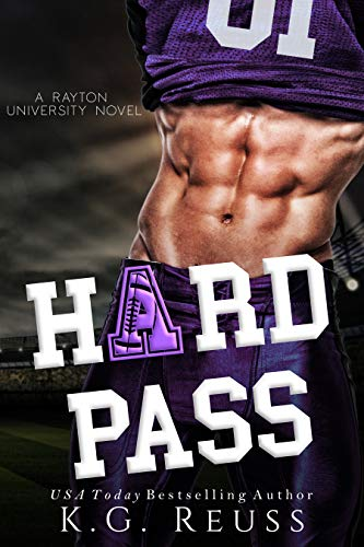 Hard Pass: An Enemies to Lovers Romance K.G. Reuss