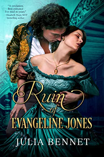 The Ruin of Evangeline Jones (Harcastle Inheritance Book 2)  Julia Bennet