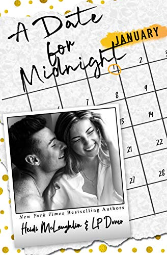A Date for Midnight (The Dating Series Book 1)  L.P. Dover and Heidi McLaughlin