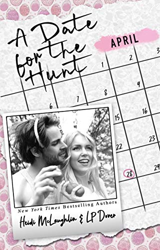 A Date for the Hunt (The Dating Series Book 4)  L.P. Dover and Heidi McLaughlin