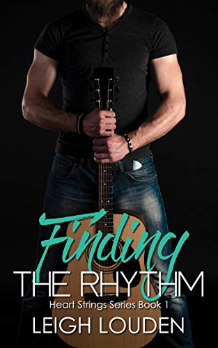Finding the Rhythm (Keeping the Beat Book 1)  Leigh Louden