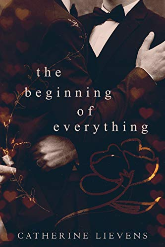The Beginning of Everything  Catherine Lievens