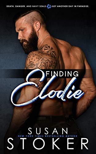 Finding Elodie (SEAL Team Hawaii Book 1) Susan Stoker