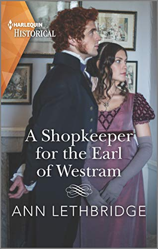 A Shopkeeper for the Earl of Westram (The Widows of Westram) Ann Lethbridge