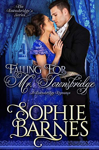 Falling for Mr. Townsbridge (The Townsbridges Book 3) Sophie Barnes
