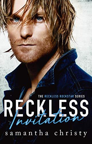 Reckless Invitation (The Reckless Rockstar Series) Samantha Christy