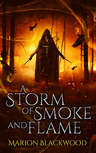 A Storm of Smoke and Flame (The Oncoming Storm Book 3) Marion Blackwood