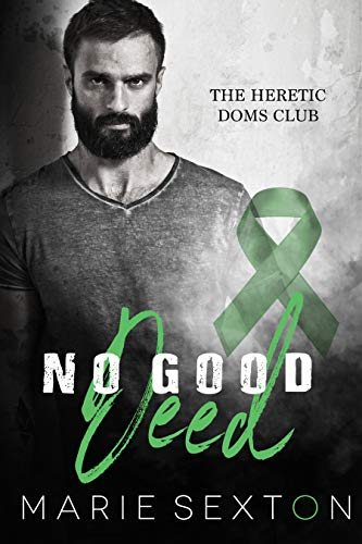 No Good Deed (The Heretic Doms Club Book 4)  Marie Sexton