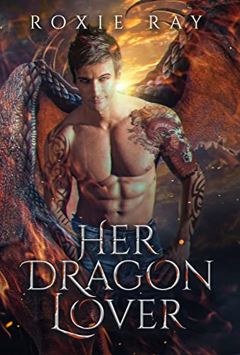 Her Dragon Lover (Black Claw Dragons Book 3)  Roxie Ray